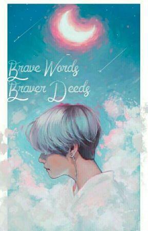 Brave Words, Braver Deeds ║Vkook&Yoonmin&Namjin by apieceofmoon