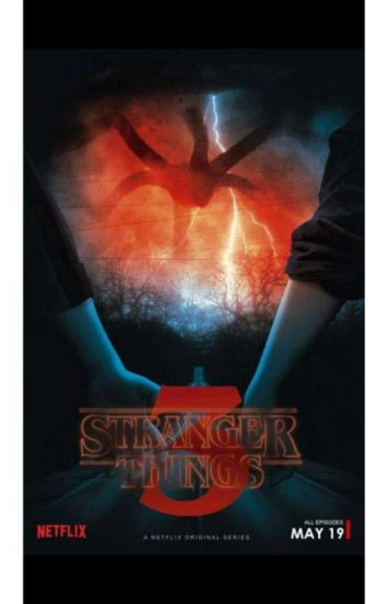 Stranger Things Season 3, Episode 1 - Zayda Norman - Wattpad