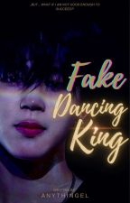 Fake Dancing King [CZ] by ANythinGEL