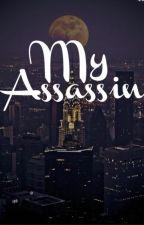 My Assassin by Raveology