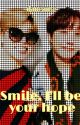 Smile, I'll be your hope «JiHope» by mingloss-