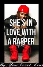 She's In Love With A Rapper by YourSecret_Crush