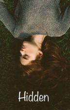 Hidden (editing) by Forgotten-girl72