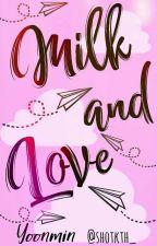milk & love¡! -Yoonmin smut. by sickth_
