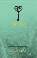 Anarchy by DelMoreno2