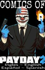 Comics Of Payday 2 by xXJill-SweetXx