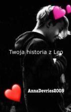 Twoja historia z Leo ❤ by Devries2019