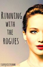 Running with the Rogues [on hold] by StayQuietForMe