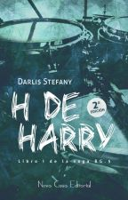 H de Harry (BG.5 libro #1) Disponible en Librerías. by darlis_steff