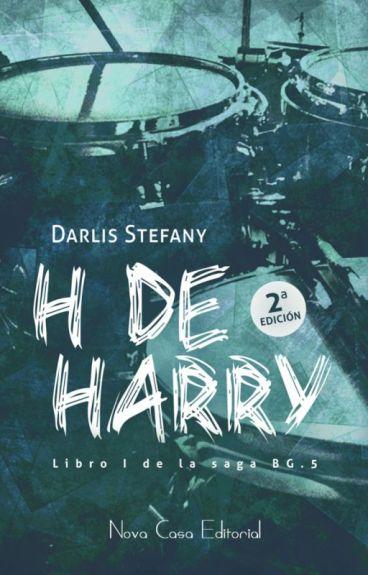 H de Harry (BG.5 libro #1) Disponible en Librerías.