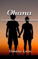 Ohana by ValeriaLara
