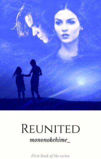 Reunited || H. S.