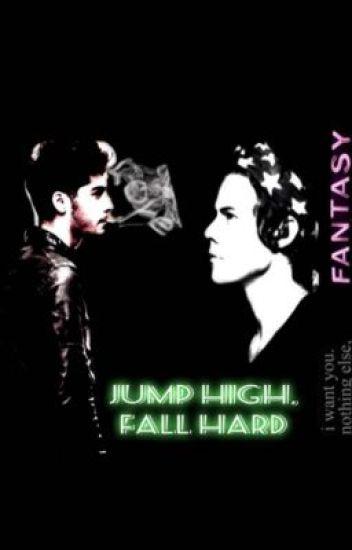 Jump High, Fall Hard (Zarry)