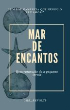 Mar de encantos #ConcursoEuSouMaroto by Girl_Revolts