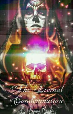 """[ESP] """"The Eternal Condemnation"""" (La Eterna Condena) #COCO by AlejandrxCA"""