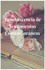[Poesía] Reminiscencia de Sentimientos Contemporáneos by Pastel_SemuHige