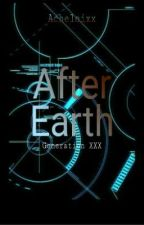 After Earth by AcheloisWriter