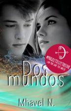 Dos Mundos by mhazunaca