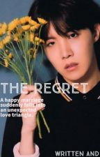 The Regret(Jhope fanfic) by Futuremrsjunghoseok