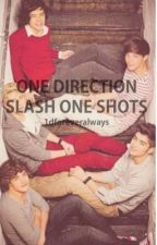 One Direction Slash One Shots. by 1dforeveralways