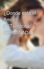 ¿Donde esta el Amor? (Ruggelaria)  by Amorporruggelaria