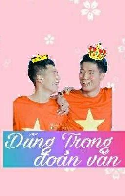 [ ĐOẢN VĂN U23 ] Bùi Tiến Dũng × Trần Đình Trọng