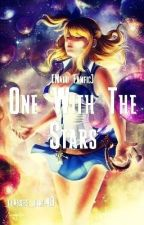 One With The Stars [Fairy Tail Nalu Fanfic] by glasses_girl40