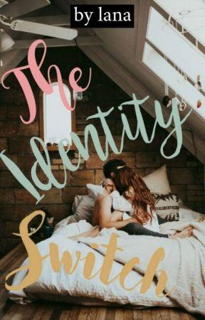 The Identity Switch by lanawritesalot