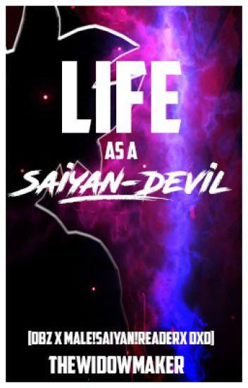 Life as a Saiyan-Devil [DragonBall x Saiyan!Male!Reader x