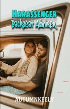 Harassenger: Backseat Admirer by autumnkeely