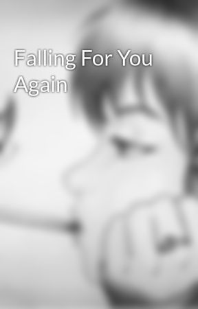 Falling For You Again by MeganSolange