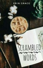Scrambled Words by ErinGrce