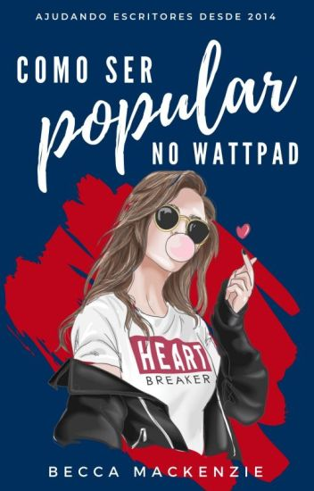 COMO SER POPULAR NO WATTPAD | Guia