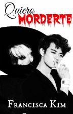 Quiero Morderte [JongHo || Adaptación] by Francisca_Kim