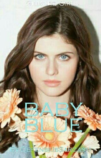 Baby Blue ♢ Gilmore Girls