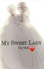 My Sweet Lady by TinaSaki