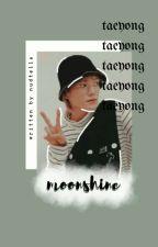 Moonshine » Taeyong NCT ✔ by nudtella