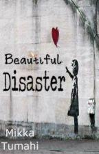 Beautiful Disaster -- OneShot by taptochange