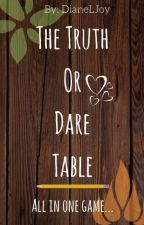 The Truth or Dare Table [a Fireafy fanfic] by DianeLJoy