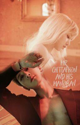 Mr. Chittaphon And His Manoban
