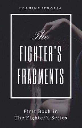 The Fighter's Fragments by imagineuphoria