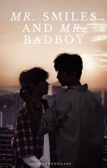 Mr. Smiles and Mr. Badboy ✔
