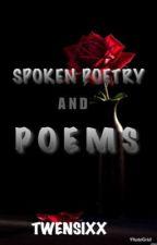 Spoken Poetry  by Twensixx