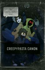 Creepypasta Canon by marvin_butterbeer