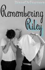Remembering Riley by BirdsOfFeather