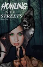Howling in the Streets by Jane_Jergi