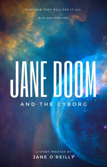 Jane Doom and the Cyborg