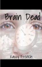 Brain Dead by ResidentEvil648