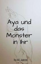 Aya Und Das Monster In Ihr (Sasuke FF) by Al_ice09