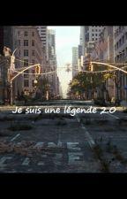 Je suis une légende 2.0 by HSoldat80012